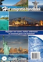 het emigratie handboek Het Emigratie-handboek Wegwijzer voor wonen, werken, ondernemen onroerend goed in het buitenland