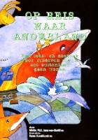 Op reis naar Anderland Lees- en doeboek voor kinderen tot 12 jaar